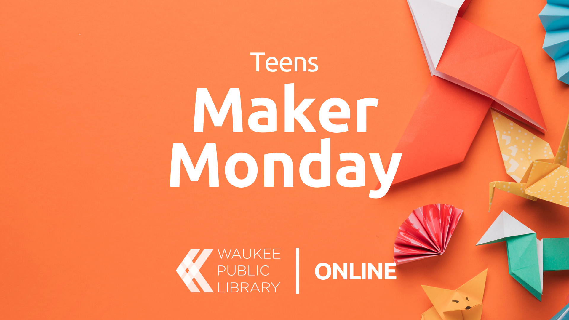 Teen Maker Monday