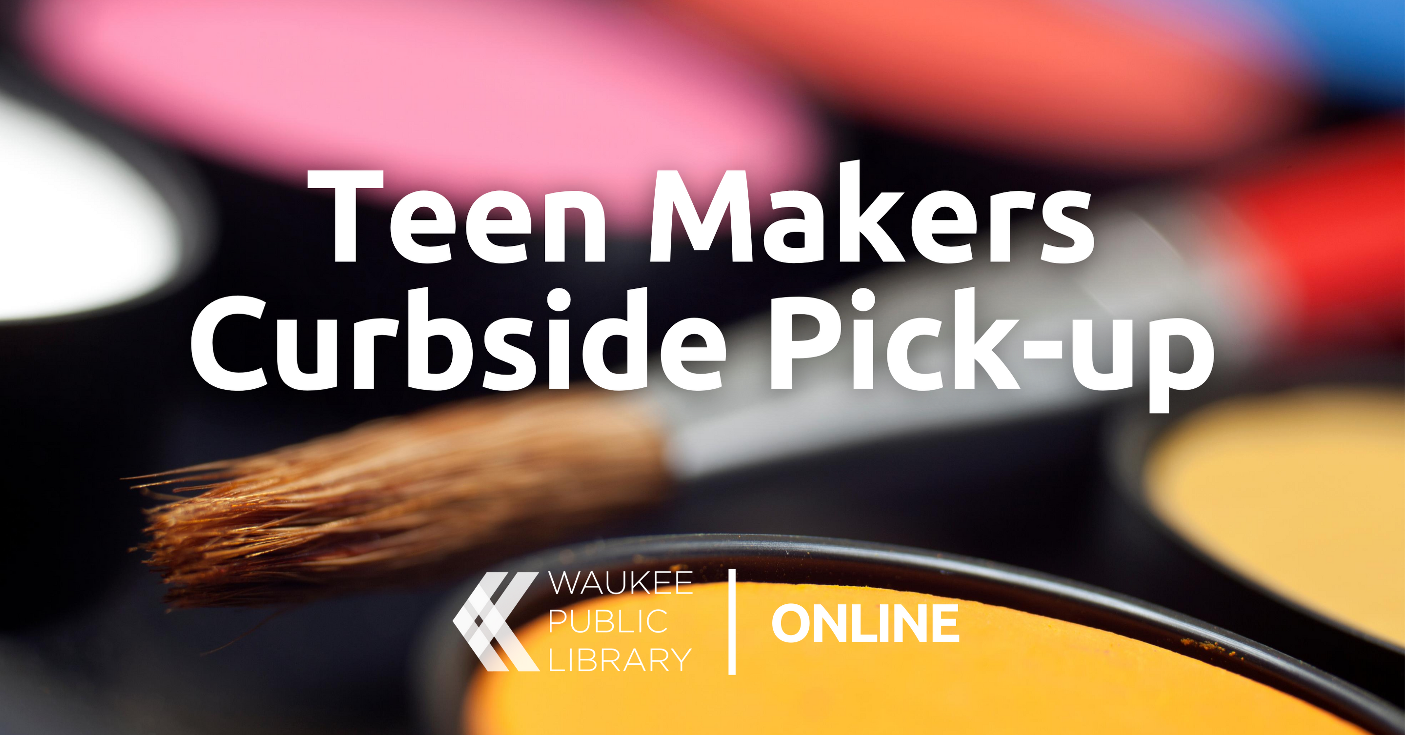 Teen Makers Curbside Pick-up