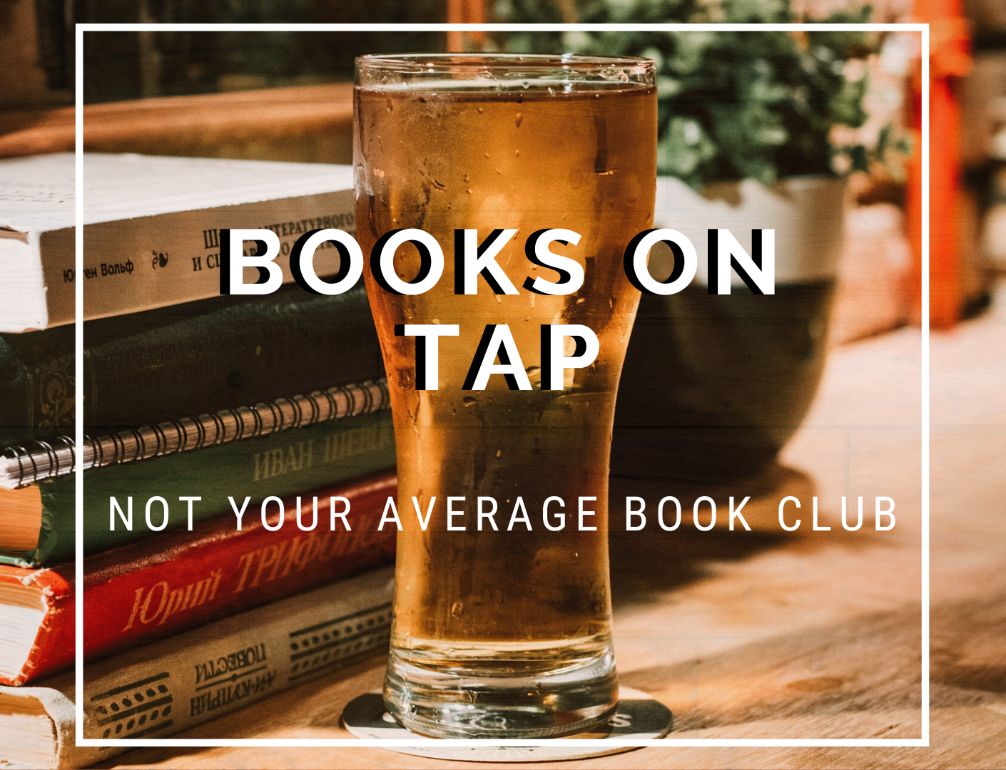 Virtual Books on Tap